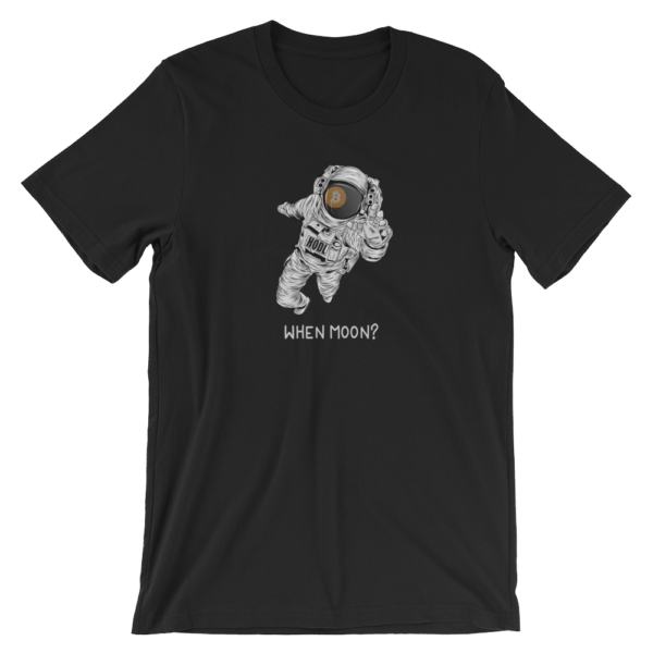 When Moon? Bitcoin T-Shirt